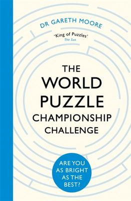 The World Puzzle Championship Challenge - Are You As Bright As the Best?