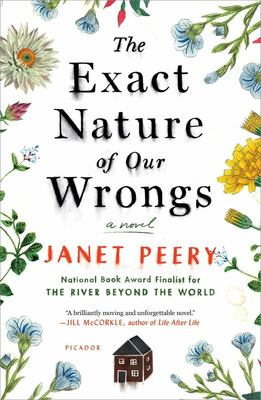 The Exact Nature of Our Wrongs - A Novel
