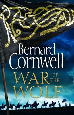 War of the Wolf (Last Kingdom #10)