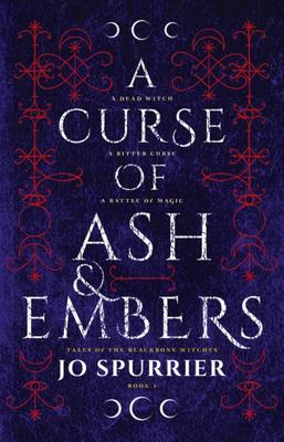 A Curse of Ash and Embers (Tales of the Blackbone Witches#1)