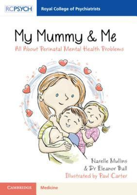 My Mummy and Me - All about Perinatal Mental Health Problems