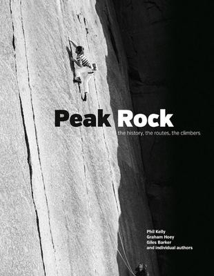 Peak Rock - The History, the Routes, the Climbers