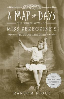 A Map of Days (Miss Peregrine #4)
