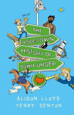 Upside-Down History of Down-Under, The