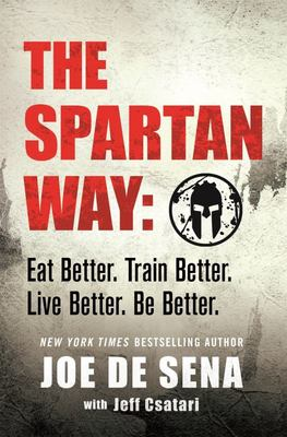 The Spartan Way - Be a Warrior. Find Your True North