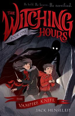 The Vampire Knife (The Witching Hours #1)