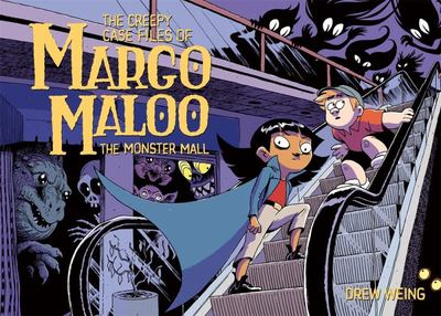 The Monster Mall (#2 The Creepy Case Files of Margo Maloo)