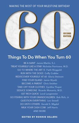 60 Things to Do When You Turn 60 - Making the Most of Your Milestone Birthday