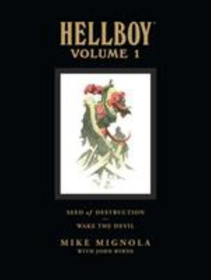 Seed of Destruction; Wake the Devil (Hellboy Library vol 1)