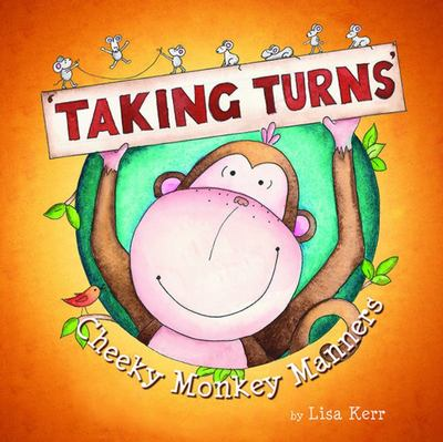Taking Turns (Cheeky Monkey Manners)