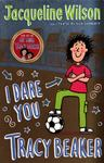 I Dare You, Tracy Beaker (#2)
