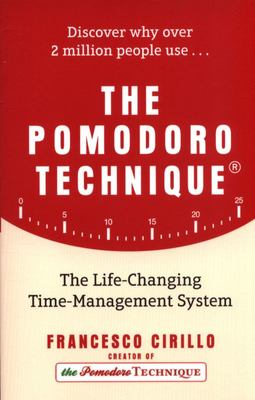 The Pomodoro Technique - Do More and Have Fun with Time Management