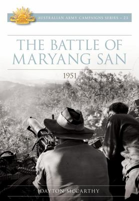 The Battle of Maryang San 1951 (#23 Australian Army Campaigns)