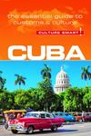 Cuba - Culture Smart! - The Essential Guide to Customs and Culture