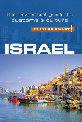 Israel - Culture Smart! the Essential