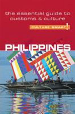 Philippines - Culture Smart! - The Essential Guide to Customs and Culture