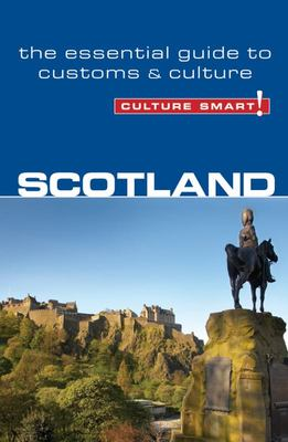 Scotland - The Essential Guide to Customs and Culture
