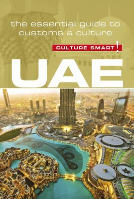 UAE - Culture Smart! - The Essential Guide to Customs and Culture