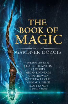 The Book of Magic - A Collection of Stories by Various Authors