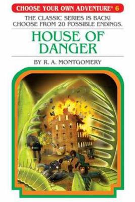Choose Your Own Adventure #6: House of Danger