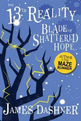 The Blade of Shattered Hope (The 13th Reality #3)