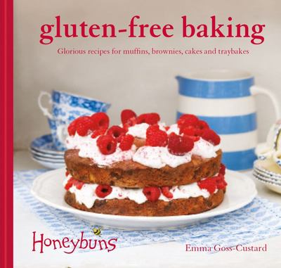 Honeybuns Gluten-Free Baking - Glorious Recipes for Muffins, Brownies, Cakes and Traybakes
