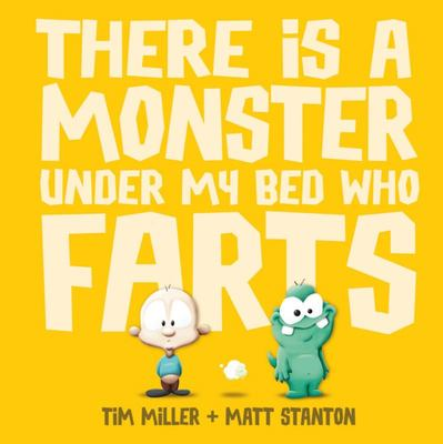 There is a Monster Under My Bed Who Farts (Big Book)