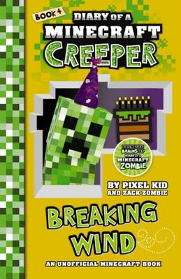 Breaking Wind (Diary of a Minecraft Creeper #4)