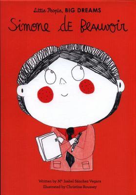 Simone de Beauvoir (Little People, Big Dreams)