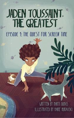 Jaden Toussaint, the Greatest Episode 1 - The Quest for Screen Time