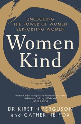 SALE - Women Kind: Unlocking the Power of Women Supporting Women