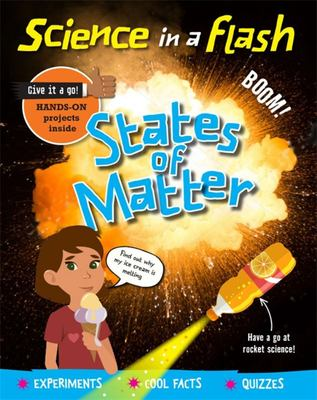 States of Matter (Science in a Flash)