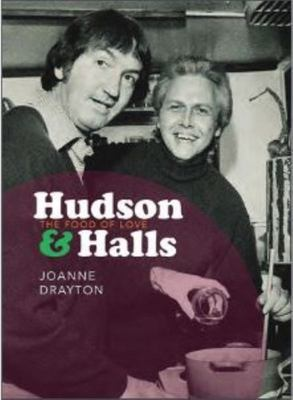 Hudson and Halls: The Food of Love