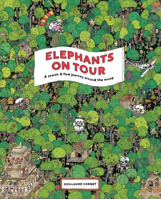 Elephants on Tour - An Around-The-World Adventure