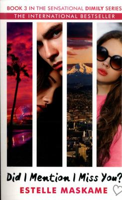 Did I Mention I Miss You (The Dimily Trilogy #3)
