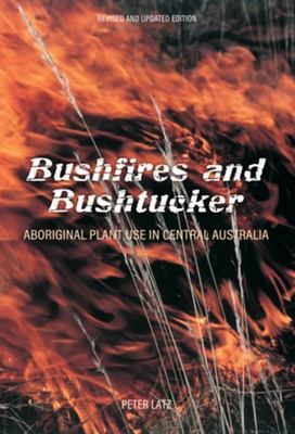 Bushfires and Bushtucker