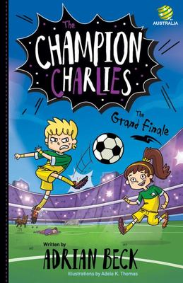 The Grand Finale (The Champion Charlies #4)