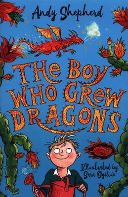 The Boy Who Grew Dragons (#1)
