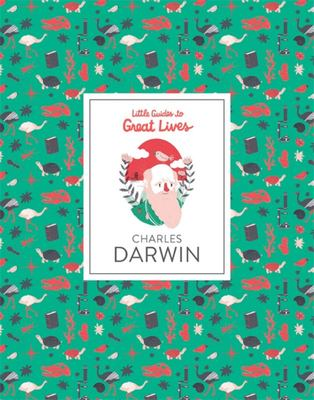Charles Darwin (Little Guides to Great Lives)