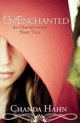 Unenchanted: An Unfortunate Fairy Tale (#1)