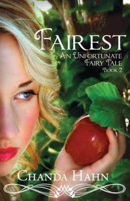Fairest: (An Unfortunate Fairy Tale #2)