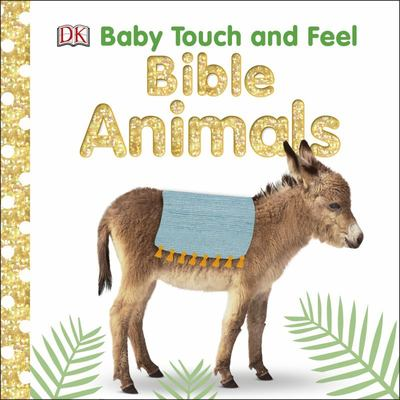 Bible Animals - Baby Touch and Feel
