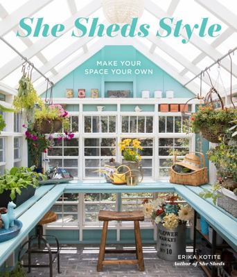 She Sheds Style - Make Your Space Your Own