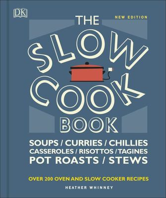 Slow Cook Book - Over 100 Oven and Slow Cooker Recipes The