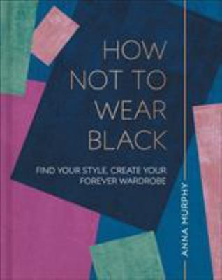 How Not to Wear Black - Dress to Put Your Best Self Forward