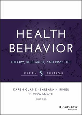 Health Behavior - Theory, Research, and Practice