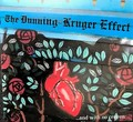 The Dunning- Kruger Effect [CD]