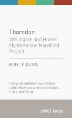 Thorndon: Wellington and Home, My Katherine Mansfield Project
