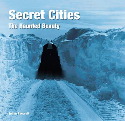 Secret Cities - The Haunted Beauty