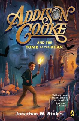 Addison Cooke and the Tomb of the Khan (Addison Cooke #2)